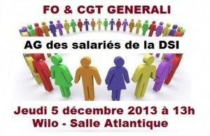 AG FO CGT Generali Salariés de la DSI 05 12 13