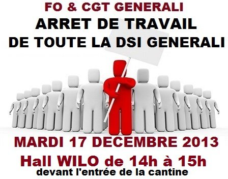 FO et CGT Arrêt de Travail 17 12 13