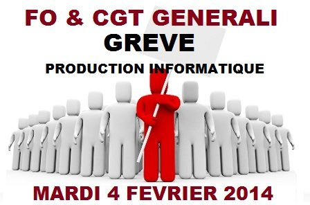 FO et CGT Grève Production Informatique 04 02 14