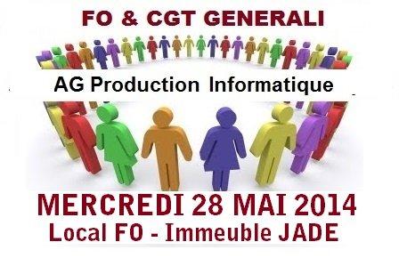 FO et CGT AG Production Informatique 28 05 14